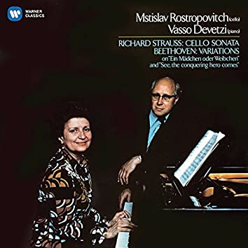 Beethoven: Cello Variations - Strauss, Richard: Cello Sonata