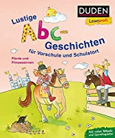 Duden Leseprofi - Lustige Abc-Geschichten fuer Vorschule und Schulstart: Pferde und Prinzessinnen