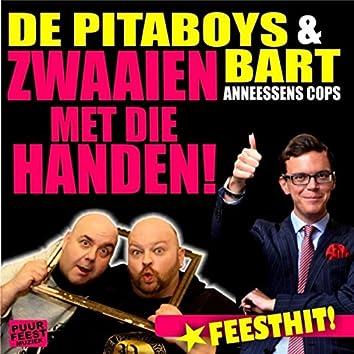 Zwaaien Met Die Handen (feat. Bart Anneessens Cops)