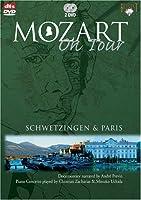 Mozart on Tour: Schwetzingen & Paris [DVD]