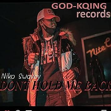 Dont hold me back. (Radio Edit)