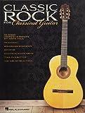 Classic Rock for Classical Guitar (GUITARE)
