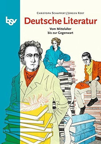 Deutsche Literatur: Vom Mittelalter bis zur Gegenwart