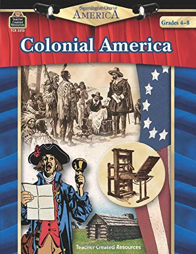 Spotlight On America: Colonial America: Colonial America