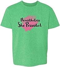 Pop Threads Nevertheless She Persisted Feminist Political Toddler Kids Girl Boy T-Shirt