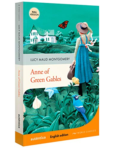 Anne of Green Gables (English Edition – Full Version)