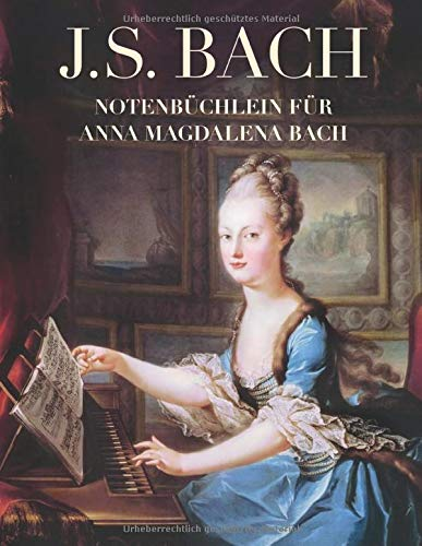 J. S. Bach: Notenbüchlein für Anna Magdalena Bach: Klavier