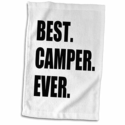 "3D Rose Best Camper Ever Bold Text Fan or Camp Hater Ironic use TWL_179763_1 Towel, 15"" x 22"""
