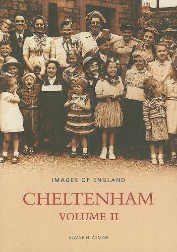 Cheltenham: v.2: Vol 2 (Images of England)