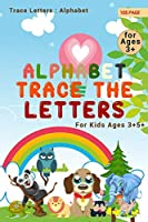 Alphabet Trace The letters: Alphabet Handwriting Practice workbook for kids: Preschool writing Workbook with Sight words for Pre K, Kindergarten and Kids Ages 3-5. ABC print handwriting book