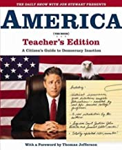America (the Book) - Teacher's Edition - A Citizen's Guide To Democracy Inaction