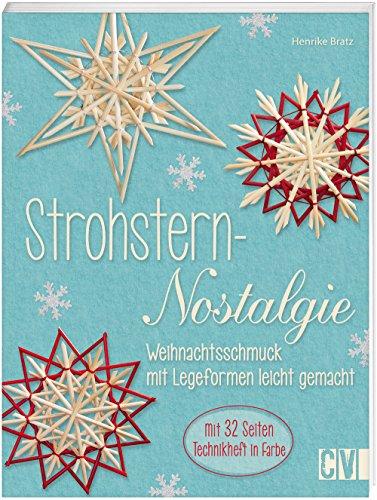 Strohstern-Nostalgie: Weihnachtsschmuck mit Legeformen leicht gemacht