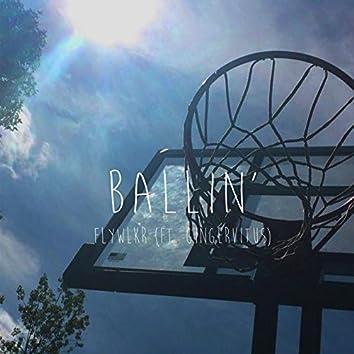 Ballin' (feat. Gingervitus)