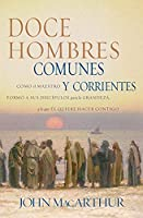 Doce Hombres: Comunesy Corrientes