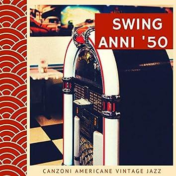 Musica Swing Anni '50 - Canzoni Americane vintage jazz