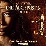 Kai Meyer: Die Alchimistin - Der Stein der Weisen