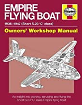 Empire Flying Boat Manual (Owners' Workshop Manual)