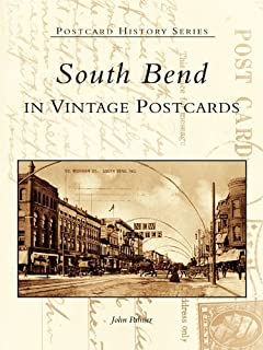 South Bend in Vintage Postcards (Postcard History Series)