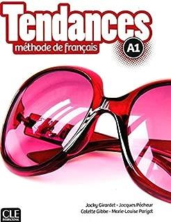 Tendances methode de francais A1 Livre de l'eleve (French Edition)