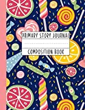 Primary Story Journal Composition Book: A Candy Sweet Tooth Primary Journal For Grades K-2 Featuring Handwriting Lines And Space At The Top To Draw Your Own Picture [Idioma Inglés]