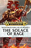 The Solace of Rage (Call of Archaon Book 3) (English Edition)