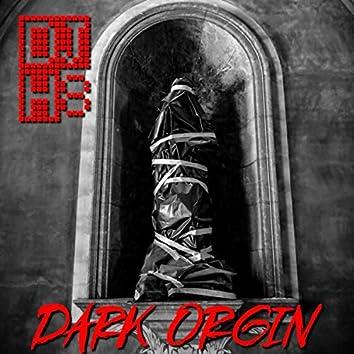 Dark Orgin