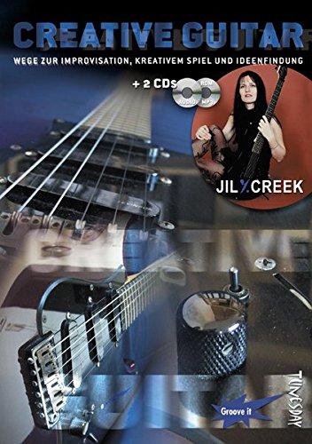 Creative Guitar ( E-Gitarre Lehrbuch mit 2 CDs, Noten und Tabulatur)
