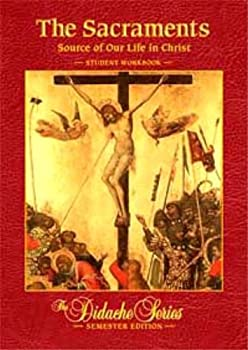 The Sacraments Student Workbook - Book  of the Didache Series Workbooks