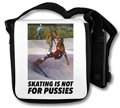Skating is Not Pussies Schultertasche