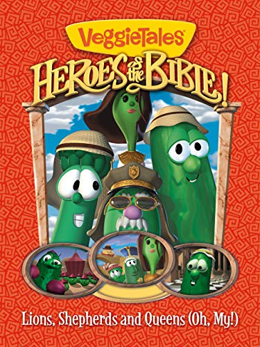 VeggieTales: Heroes Of The Bible Volume 1: Lions, Shepherds And Queens - Oh My!