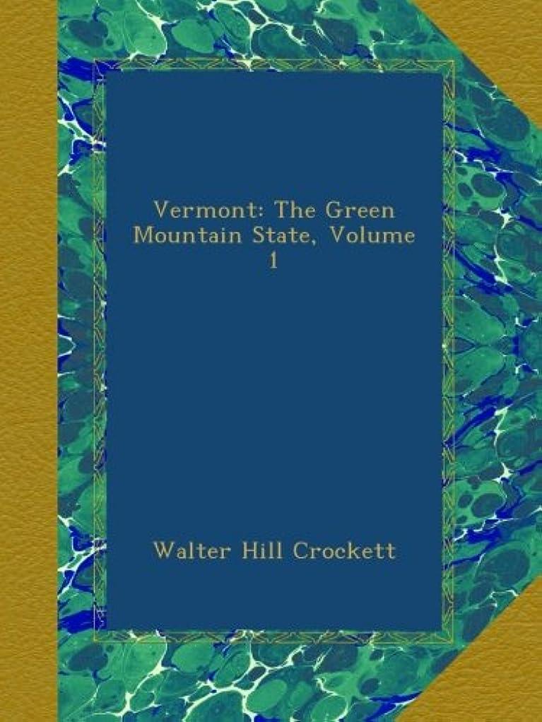 家族黒人水を飲むVermont: The Green Mountain State, Volume 1