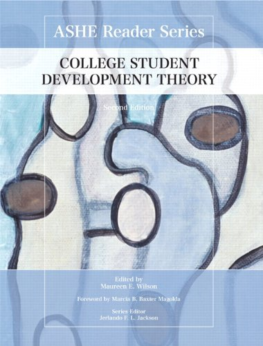 College Student Development Theory 2nd Edition Ashe Reader Series