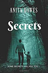 Secrets: SOME SECRETS WILL KILL YOU... Paperback