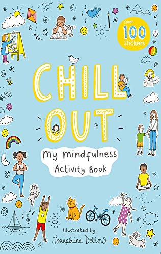 Chill Out: My Mindfulness Activity Book (Activity Books)