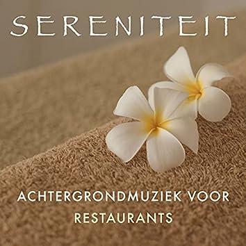 Sereniteit - Achtergrondmuziek voor Restaurants, Clubs en Pubs