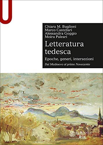 Letteratura tedesca. Dal Medioevo al primo Novecento (Vol. 1)