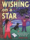 Wishing on a Star: Constellation Stories and Stargazing Activities for Kids (Gibbs Smith Jr. Activity)