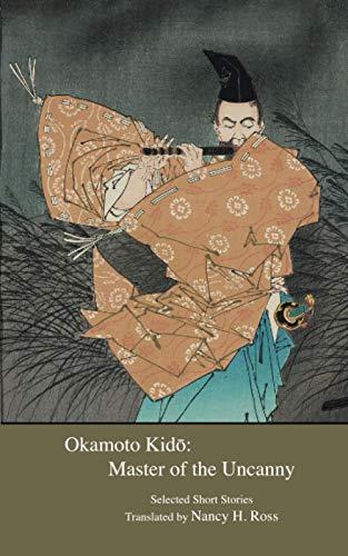 Okamoto Kido: Master of the Uncanny