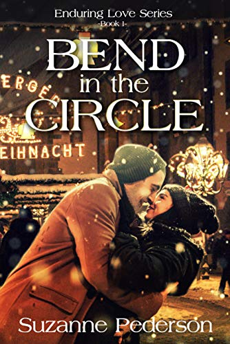 Bend in the Circle (Enduring Love Book 1) by [Suzanne  Pederson, Susan Krupp]