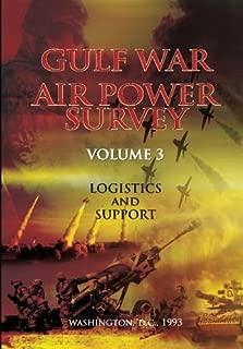 Gulf War Air Power Survey: Volume III Logistics and Support