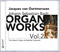 Bach: Organ Works, Vol. 2 (2003-07-02)