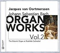 Bach: Organ Works, Vol. 2 (2003-07-02)
