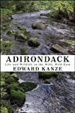 Adirondack: Life and Wildlife in the Wild, Wild East (Excelsior Editions) (English Edition)
