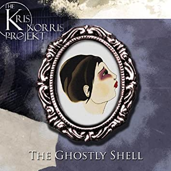 The Ghostly Shell Ep