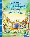 Mein erstes Vorlesebuch für kleine starke Kinder: ab 2 Jahren (Kleiner Jakob)