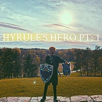 Hyrule's Hero, Pt. 1