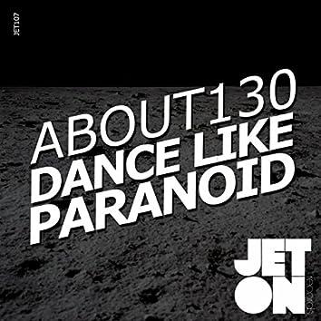 Dance Like Paranoid EP