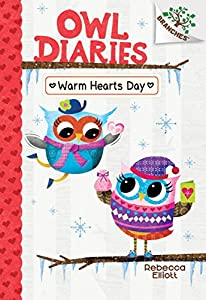 Warm Hearts Day: A Branches Book (Owl Diaries #5) (Library Edition) (5)