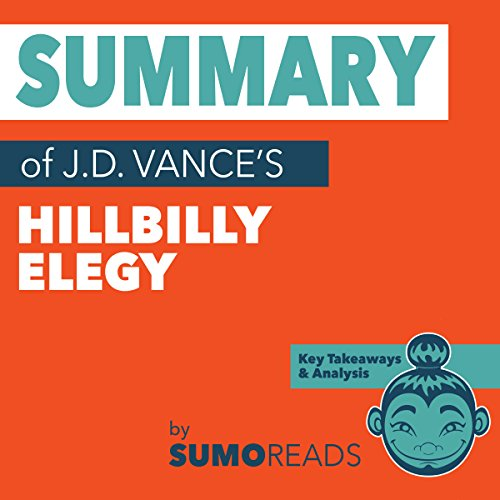 Summary of J.D. Vance's Hillbilly Elegy cover art