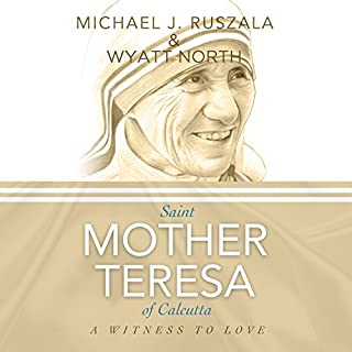 Saint Mother Teresa of Calcutta: A Witness to Love audiobook cover art